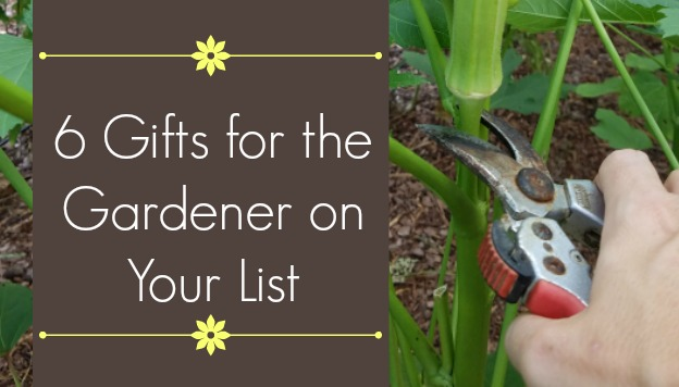 6 Gifts for the Gardener on Your List
