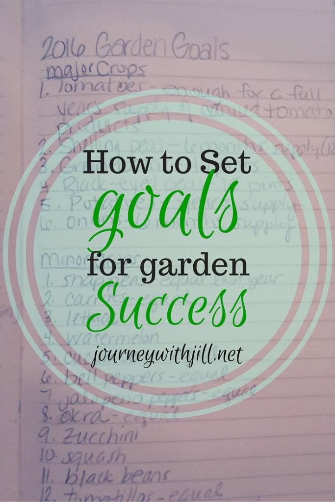 How to Set Goals for Garden Success | Journey with Jill