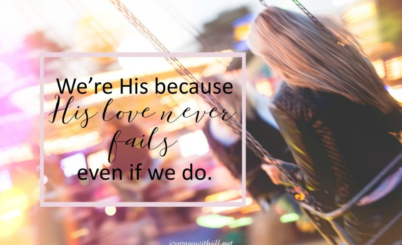 His Love is Enough