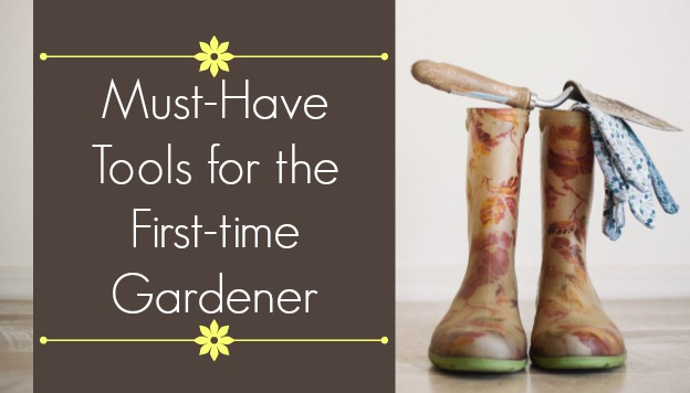 Tools for the beginning gardener