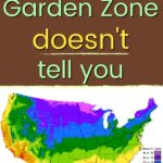 What Your Garden Zone Doesn't Tell You