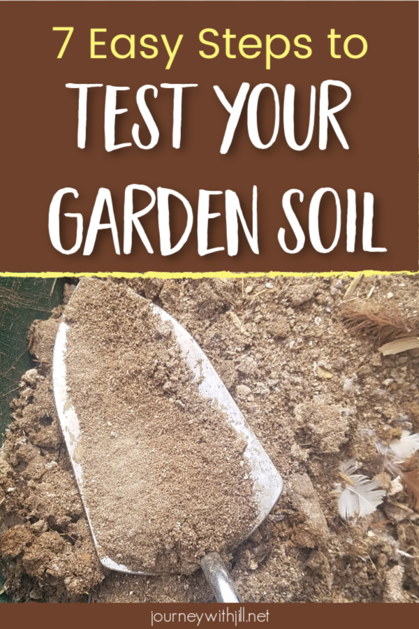7 steps to test your garden soil