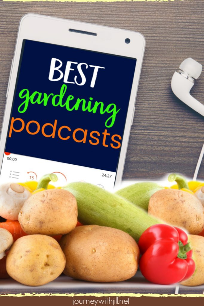 Best Podcasts for the Garden
