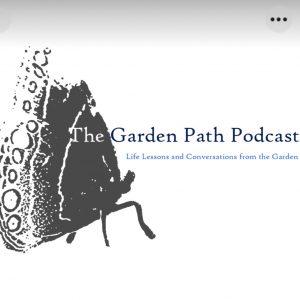 garden path podcast