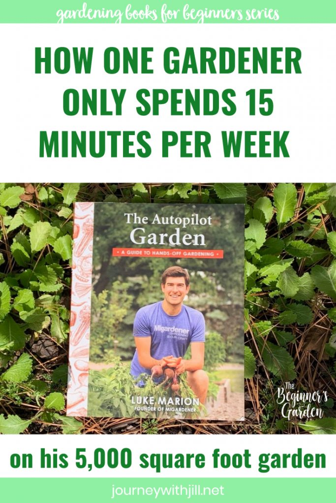 The Autopilot Garden with MI Gardener Luke Marion