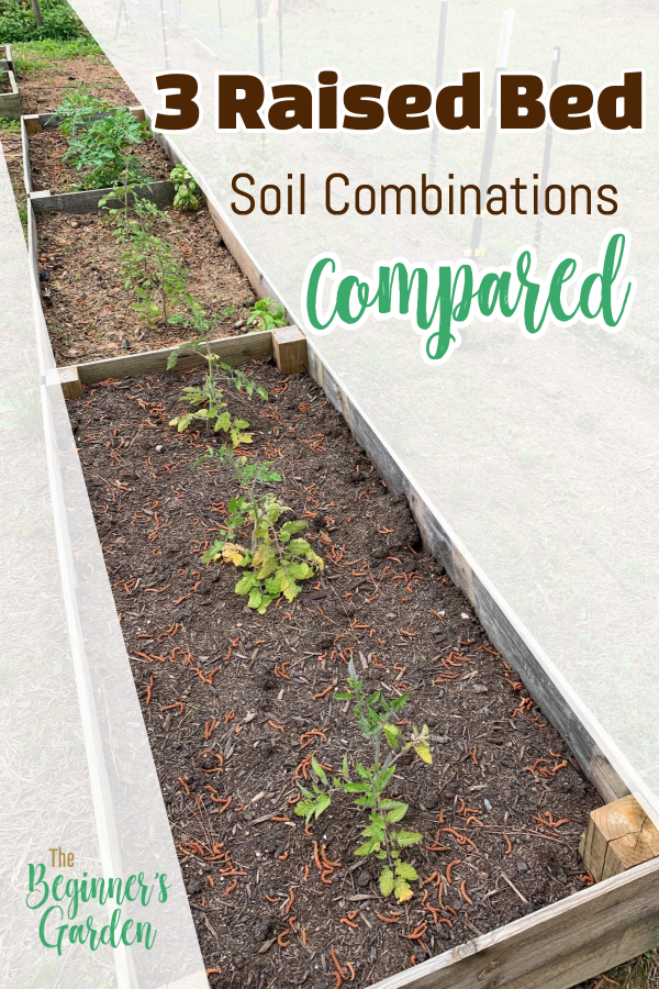 3 raised bed soil combinations compared
