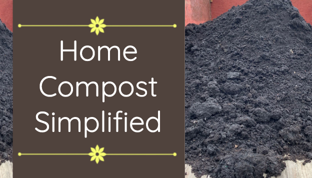 Simplifying Compost — FAQ for Home Gardener