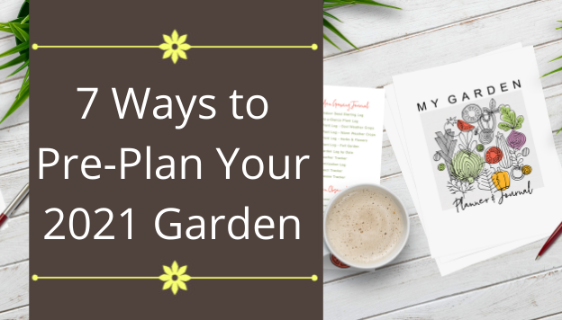 7 Garden Planning Considerations You Don't Want to Skip