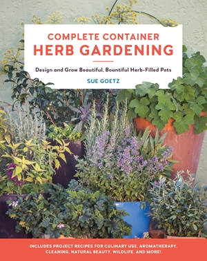 Sue Goetz book Complete Container Herb Gardening