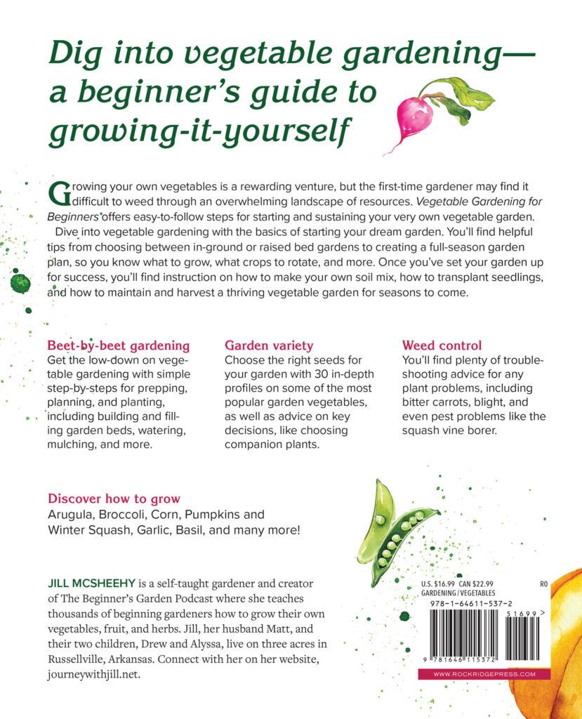 Jill McSheehy Vegetable Gardening for Beginner's Book Back Cover